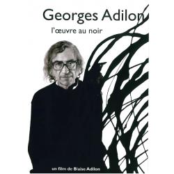 Georges Adilon - L'oeuvre au noir