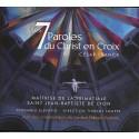 CD les 7 paroles du Christ en Croix, César Franck, par les Petits chanteurs de Lyon