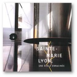 Sainte-Marie Lyon, une école enracinée